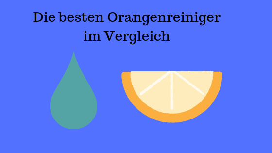 Orangenreiniger Test
