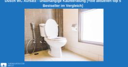 Dusch WC Aufsatz Test