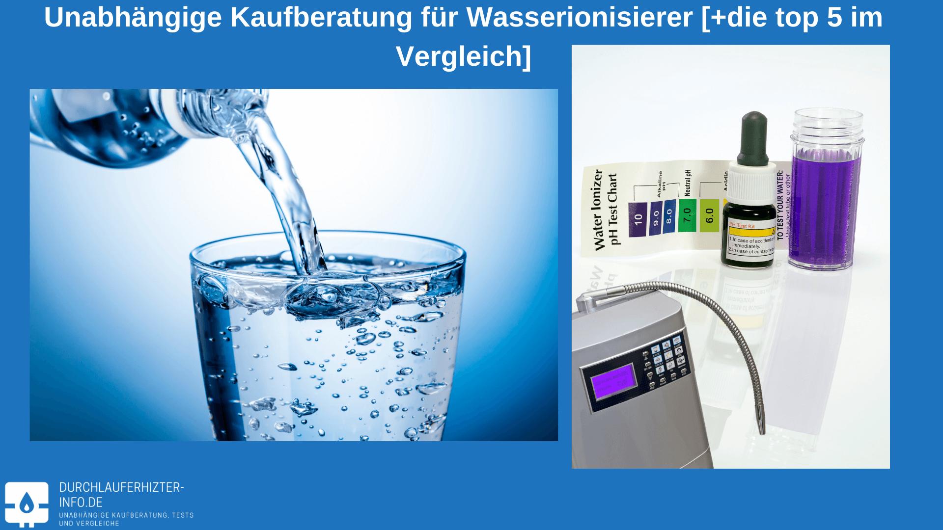 Wasserionisierer Test